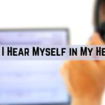Why do I Hear Myself in My Headset